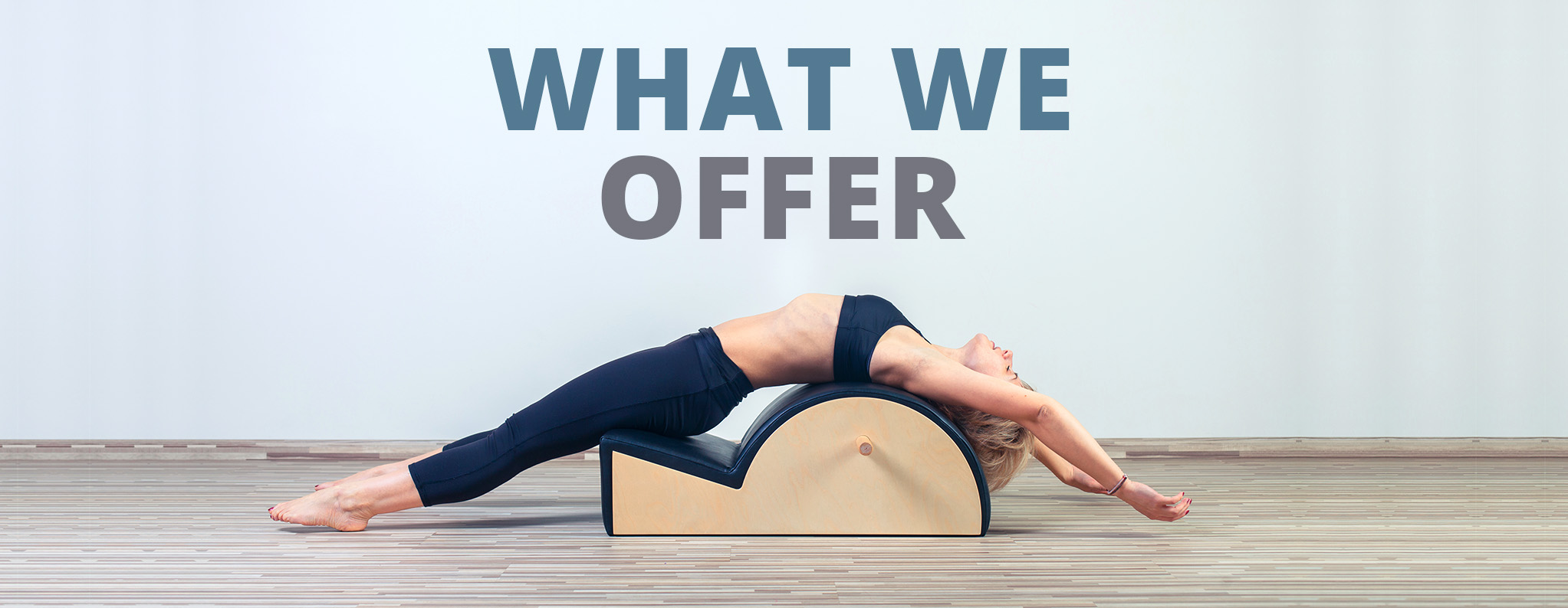 What We Offer Pilates